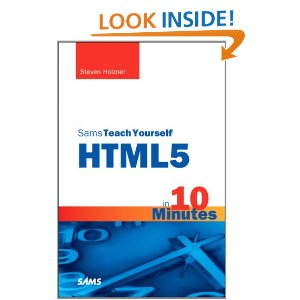 Teach Yourself HTML5 in 10 Minutes
