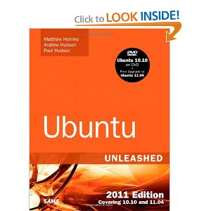 Ubuntu Unleashed 2011 Edition Covering 10.10 and 11.04, 6th Edition