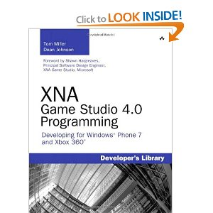 XNA Game Studio 4.0 Programming Developing for Windows Phone 7 and Xbox 360
