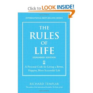 The Rules of Life, Expanded Edition A Personal Code for Living a Better, Happier, More Successful Life