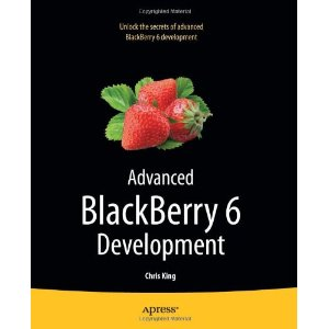 Advanced BlackBerry 6 Development, 2nd Edition
