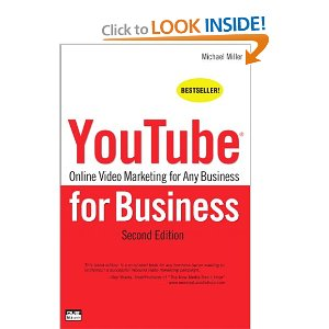 YouTube for Business Online Video Marketing for Any Business, 2nd Edition