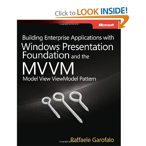 Building Enterprise Applications with WPF and the MVVM Pattern