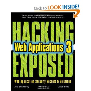 Hacking Exposed: Web Applications, 3rd Edition