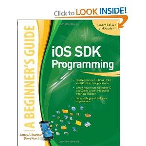 iOS SDK Programming: A Beginners Guide