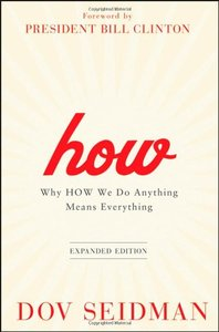 How:Why How We Do Anything Means Everything