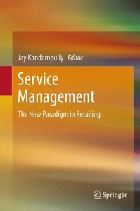 Service Management:The New Paradigm in Retailing