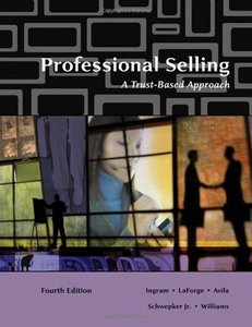 Professional Selling:A Trust-Based Approach 4 edition