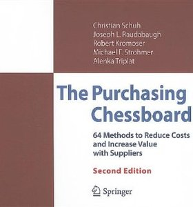 The Purchasing Chessboard:64 Methods to Reduce Costs and Increase Value with Suppliers