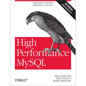 High Performance MySQL, 3rd Edition