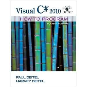 Visual C# 2010 How to Program, 4th Edition