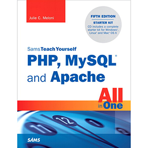 PHP, MySQL and Apache All in One, 5th Edition