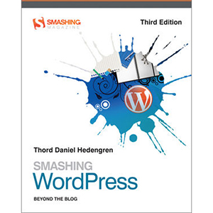 Smashing WordPress, 3rd Edition