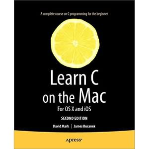 Learn C on the Mac, 2nd Edition