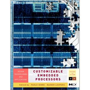 Customizable Embedded Processors