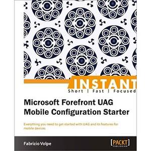 Microsoft Forefront UAG Mobile Configuration Starter