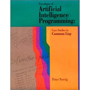 Paradigms of Artificial Intelligence Programming