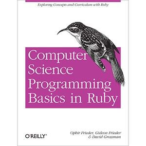 Computer Science Programming Basics in Ruby