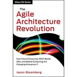 The Agile Architecture Revolution