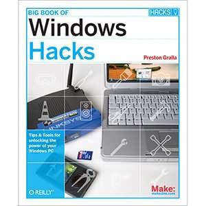 Big Book of Windows Hacks