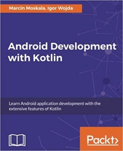 Android Development with Kotlin
