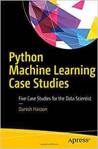 Python Machine Learning Case Studies