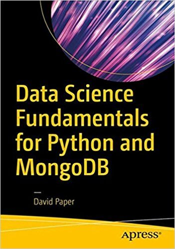 Data Science Fundamentals for Python and MongoDB