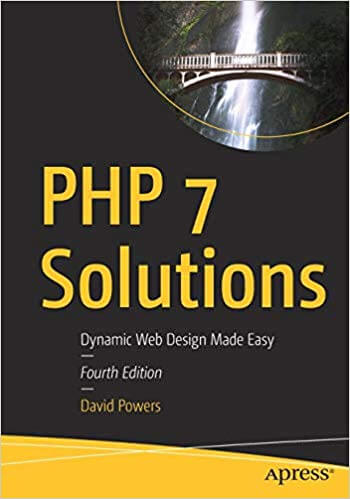 PHP 7 Solutions, 4th Edition