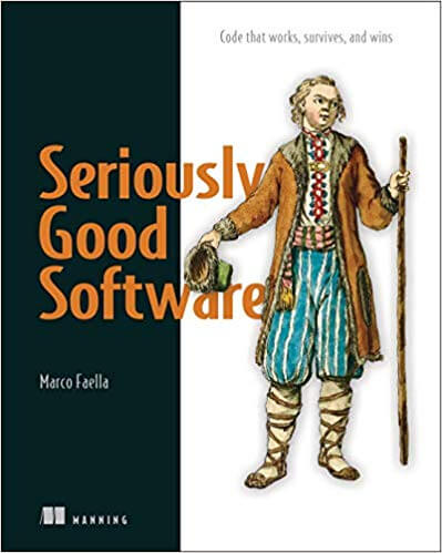 Seriously Good Software
