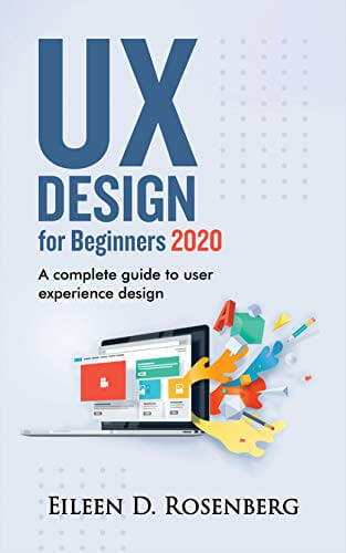 UX DESIGN 2020 FOR BEGINNERS