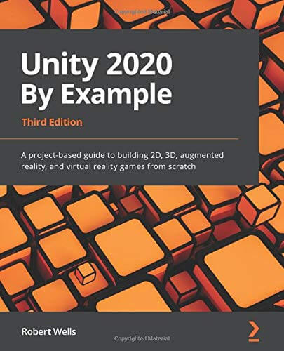 Unity 2020 By Example, 3rd Edition