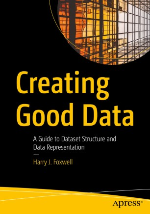 Creating Good Data