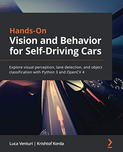 Hands-On Vision and Behavior for Self-Driving Cars