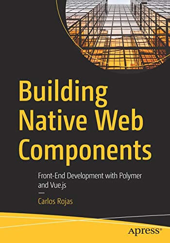 Building Native Web Components