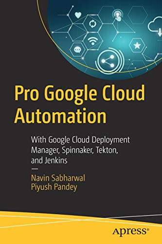 Pro Google Cloud Automation