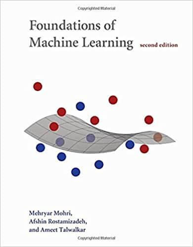 Foundations of Machine Learning, 2nd Edition