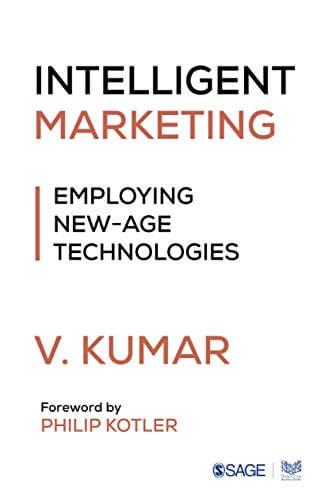 Intelligent Marketing: Employing New-Age Technologies