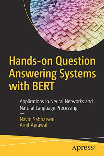 Hands-on Question Answering Systems with BERT
