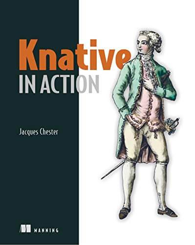 Knative in Action