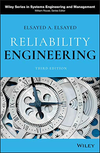 Reliability Engineering, 3rd Edition