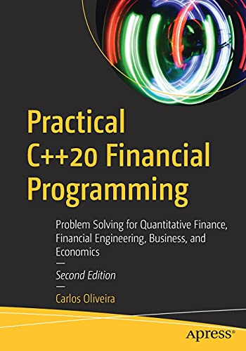 Practical C++20 Financial Programming, 2nd Edition