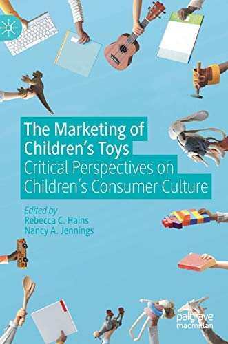 The Marketing of Children's Toys