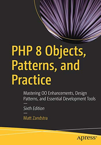 PHP 8 Objects, Patterns, and Practice