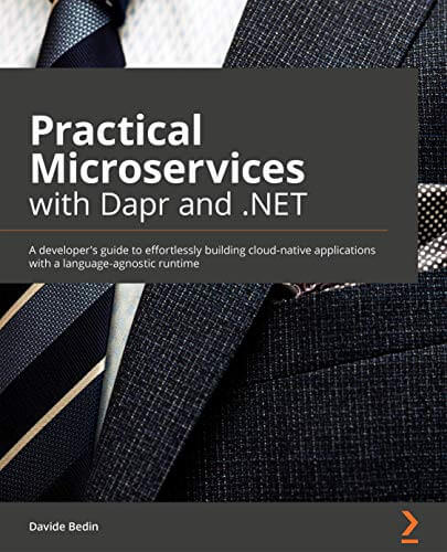 Practical Microservices with Dapr and .NET