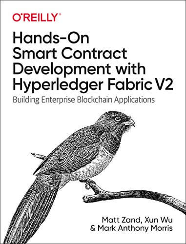 Hands-On Smart Contract Development with Hyperledger Fabric V2
