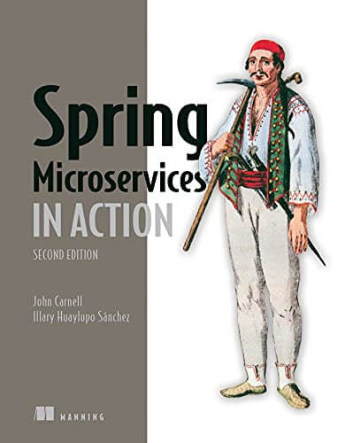 Spring Microservices in Action, 2nd Edition