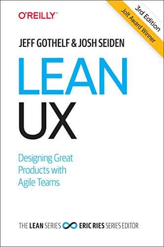 Lean UX, 3rd Edition