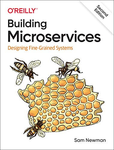 Building Microservices: Designing Fine-Grained Systems, 2nd Edition